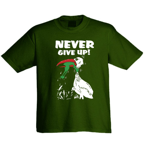 "T-Shirt ""Never give up!"""