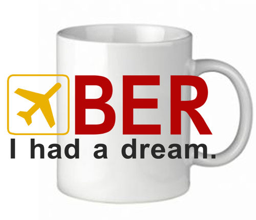 "Tasse ""BER - I had a dream"""