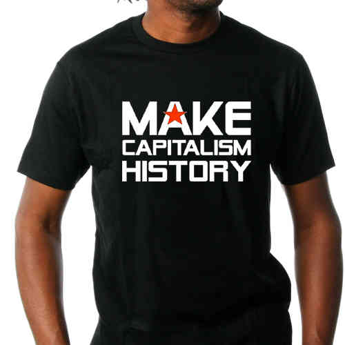 "T-Shirt ""Make Capitalism History"""