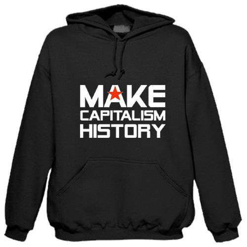 "Sweat-shirt à capuche ""Make Capitalism History"""